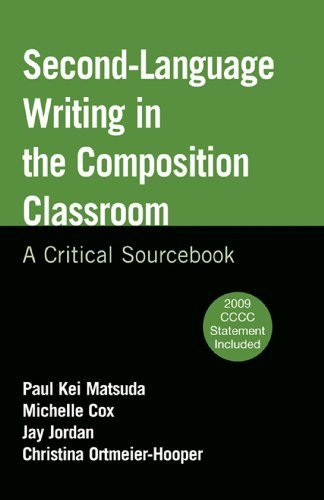 Second-Language Writing in the Composition Classroom: A Critical Sourcebook 1st edition by Matsuda, Paul Kei, Cox, Michelle, Jordan, Jay, Ortmeier-Hoop (2010) Taschenbuch -