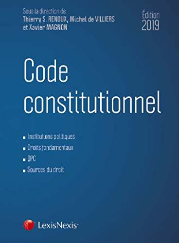 Code constitutionnel 2019: Institutions politiques. Droits fondamentaux. QPC. Sources du droit.