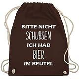 Festival Turnbeutel - Bitte nicht schubsen ich hab Bier im Beutel - Unisize - Braun - WM110 -...