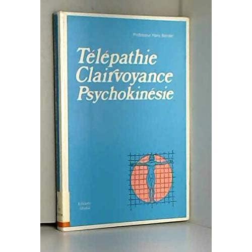 Télépathie, clairvoyance, psychokinésie