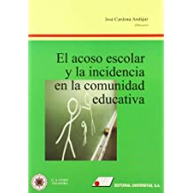 El acoso escolar y la incidencia en la comunidad educativa