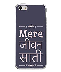 PrintVisa Designer Back Case Cover for Apple iPhone 5 (Quote for life partner for ever loving)