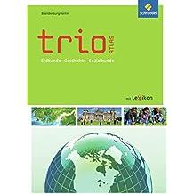 Trio Atlas für Erdkunde, Geschichte und Politik - Ausgabe 2011: Brandenburg / Berlin