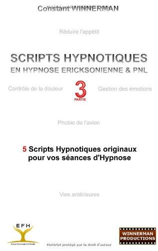 Scripts hypnotiques en hypnose Ericksonienne et PNL N3