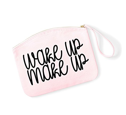 Wake Up, Make Up - Fun Slogan, Make Up Pouch, Accessory Organiser LightPink/Black