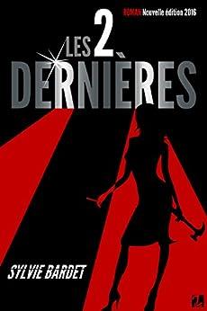 Les Deux Dernières par [Bardet, Sylvie]