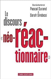 Le Discours 'néo-réactionnaire' par Pascal Durand