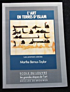 l-39-art-en-terres-d-39-islam-tome-1-les-premiers-sicles