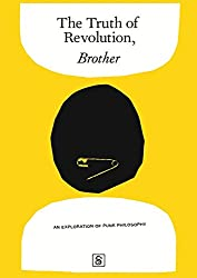 The Truth of Revolution, Brother: The Philosophies of Punk