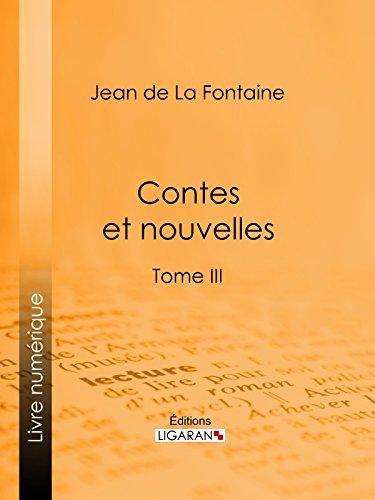 Contes et nouvelles: Tome III