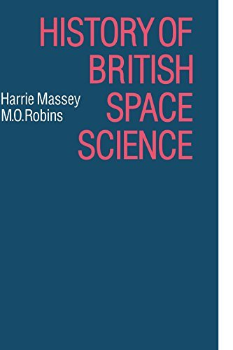 History of British Space Science by Harrie Massie (2009-11-19)