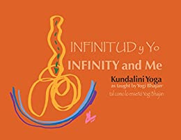Infinitud y Yo eBook: Yogi Bhajan: Amazon.es: Tienda Kindle