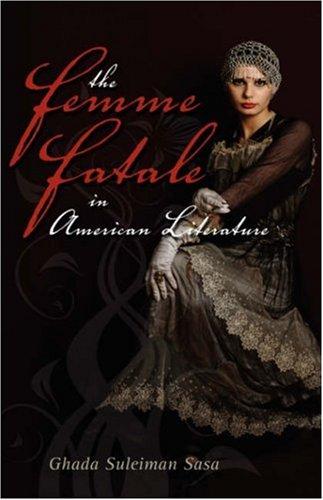 Cambria Sammlung (The Femme Fatale in American Literature)