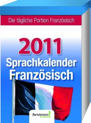 Bertelsmann Sprachkalender Französisch 2011