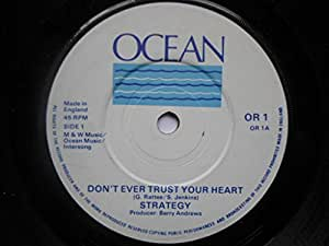 "Strategy Don't Ever Trust Your Heart 7"" Ocean OR1 EX 1980s"