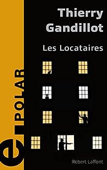 Les Locataires par [GANDILLOT, Thierry]
