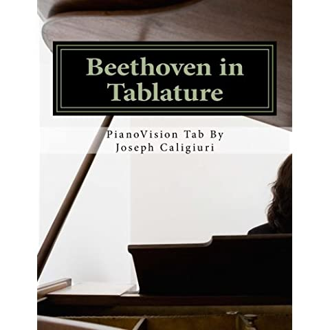 Beethoven in Tablature: World's Simplest Way to Read Piano Music: Volume 2