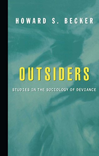 Outsiders: Studies in Sociology of Deviance by Howard S. Becker (1997-08-05)