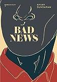 Bad News: Derniers journalistes sous une dictature
