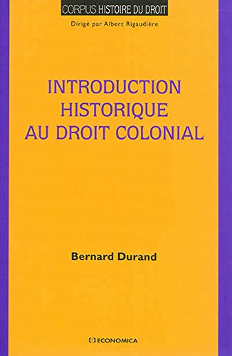 Introduction Historique au droit colonial