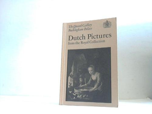 Dutch Pictures from the Royal Collection