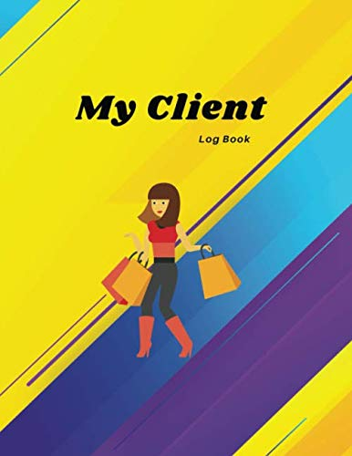 My Client Log Book: Appointment Logbook Organizer Management and Record Profile Client for Hair, Stylist Salon, Nail and more : Dynamic Yellow With Client Shopping Design