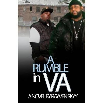 by-skyy-rayven-author-a-rumble-in-va-jun-2011-paperback-