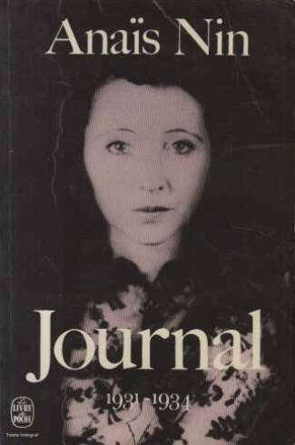 Journal - Anaïs Nin - 1931-1934 par Anaïs Nin