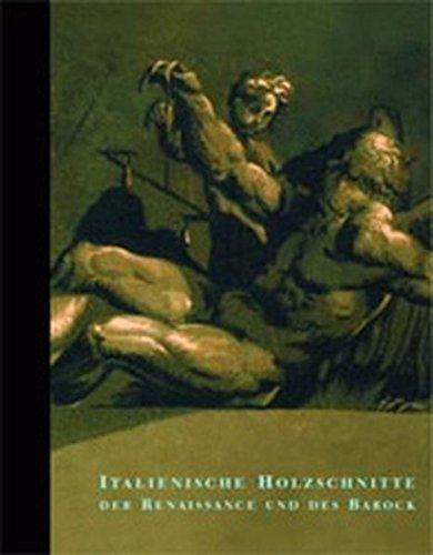 Italienische Holzschnitte der Renaissance und des Barock: Bestandeskatalog der Graphischen Sammlung der ETH Zürich