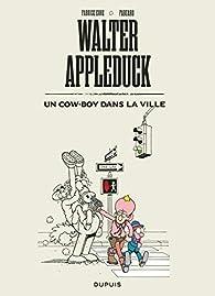 Walter Appleduck, tome 2 : Un cow-boy dans la ville par  Fabcaro