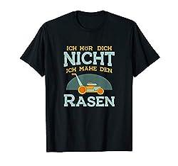 Lustiges Hobbygärtner Ich Mähe Den Rasen Garten Geschenk T-Shirt