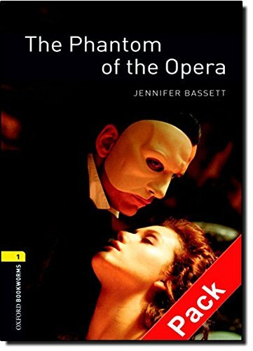 Oxford Bookworms Library: Stage 1: The Phantom of the Opera Audio CD Pack: 400 Headwords (Oxford Bookworms ELT) by Jennifer Bassett (2007-11-29)