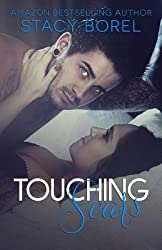 Borel, Stacy [ Touching Scars ] [ TOUCHING SCARS ] Dec - 2013 { Paperback }