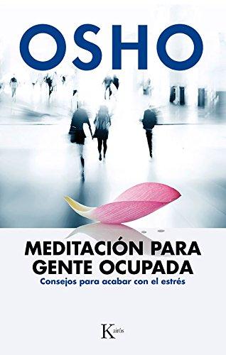 Meditación para gente ocupada (Sabiduría perenne)