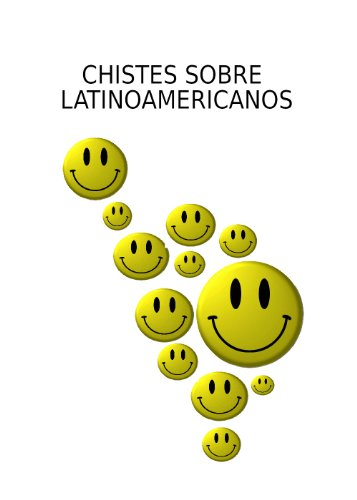 Chistes sobre latinoamericanos por Augusto Estévanez Britos