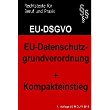 EU-Datenschutzgrundverordnung: Datenschutz-Grundverordnung 2018