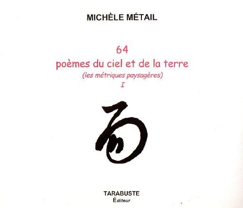 64 poèmes du ciel et de la terre : les métriques paysagères, numéro 1