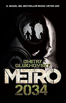 Metro 2034 di [Glukhovsky, Dmitry]