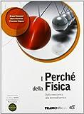 I perché della fisica. Per il triennio delle Scuole superiori. Con DVD. Con e-book. Con espansione online: 1