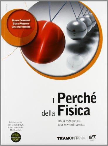 I perch della fisica. Per il triennio delle Scuole superiori. Con DVD. Con e-book. Con espansione online: 1
