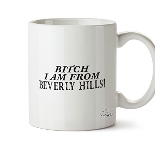 hippowarehouse-bitch-i-am-from-beverly-hills-10oz-mug-cup