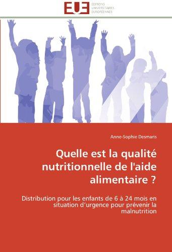 Quelle est la qualité nutritionnelle de l'aide alimentaire ? (OMN.UNIV.EUROP.) por DESMARIS-A