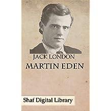 Martin Eden (Annotated) (English Edition)