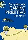 Guía práctica del Camino Primitivo a pie y en bici