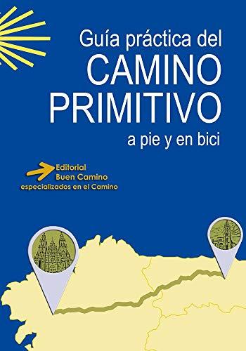 ED. BUEN CAMINO Camino Primitivo A Pie Y En Bici
