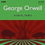 Animal Farm by George Orwell(2013-02-04) - BBC Physical Audio - 01/01/2013