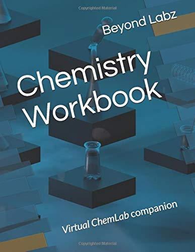 Chemistry Workbook: Virtual ChemLab companion (Virtual Lab, Band 1) -