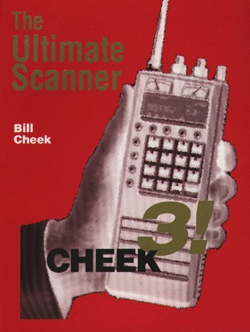 The Ultimate Scanner: Cheek 3 by Bill Cheek (1995-08-02)