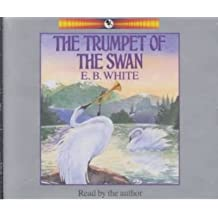 THE TRUMPET OF THE SWAN - GREENLIGHT BY WHITE, E B (AUTHOR)COMPACT DISC