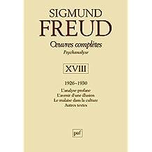 Oeuvres complètes-psychanalyse -Volume XVIII : 1926-1930
